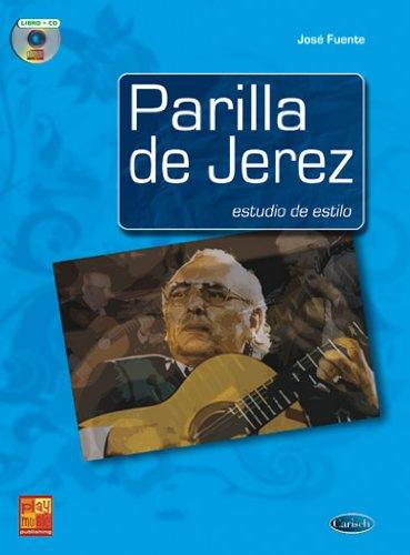 9788850719594: Parrilla de Jerez: Estudio de estilo. Partitions, CD pour Guitare