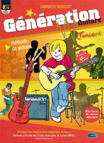 9788850719679: Yannick Robert Generation Guitare Junior Guitar Book/Cd French