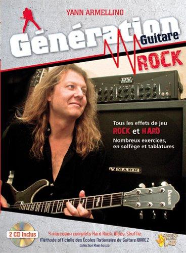 9788850725373: Génération Guitare Rock Yann Armellino Tablatures + 2 CD