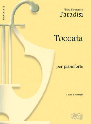 9788850728275: Pietro Domenico Paradisi: Toccata, Per Pianoforte Piano