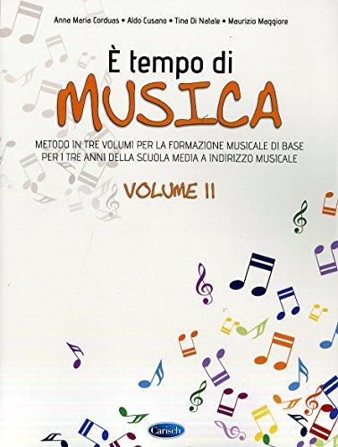 9788850730537: È tempo di musica. Metodo per la formazione musicale di base. Per la Scuola media: 2