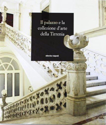 9788851000004: Il palazzo e la collezione d'arte della Tirrenia