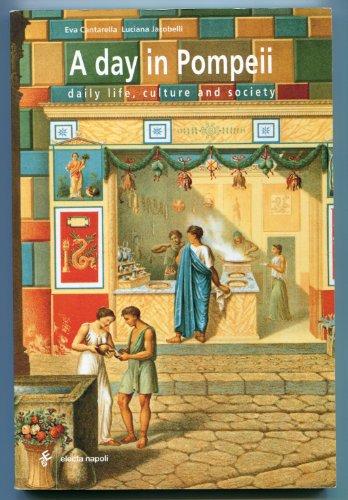 A Day in Pompeii: Cantarella, Eva;Jacobelli, Luciana