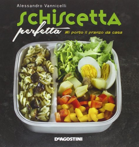 9788851118563: Schiscetta perfetta