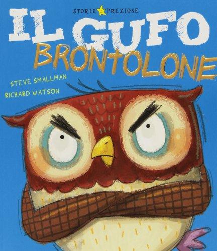 9788851121037: Il gufo brontolone