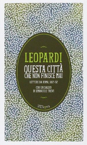 9788851122249: Questa città che non finisce mai. Lettere da Roma (1822-32). Con e-book