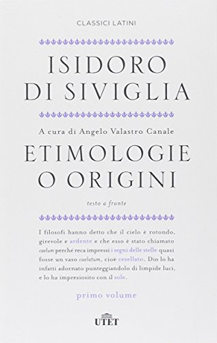 9788851122287: Etimologie o origini. Testo latino a fronte (2 volumi)
