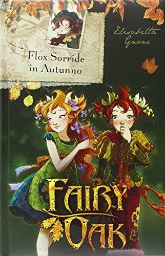 9788851124410: Flox sorride in autunno. Fairy Oak (I libri della Quercia)