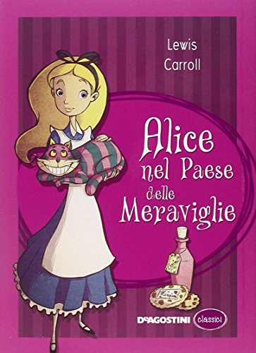 Alice nel paese delle meraviglie (Classici): Lewis Carroll