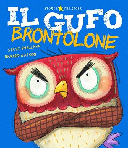 9788851133894: Il gufo brontolone