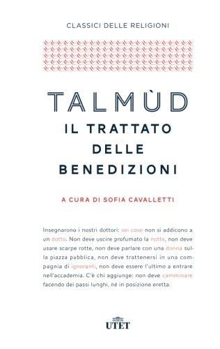 Talmud, il trattato delle benedizioni (Italian Edition)