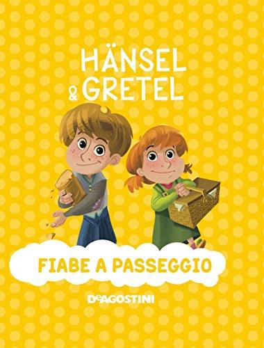 9788851143664: Hansel & Gretel. Ediz. a colori (Fiabe a passeggio)