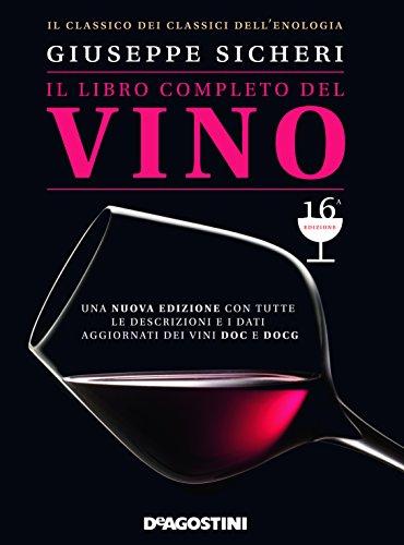 Il libro completo del vino: Sicheri, Giuseppe