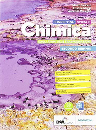 9788851158484: Connecting science. Chimica. Per il biennio base dei Licei umanistici. Con e-book. Con espansione online (Vol. 2)