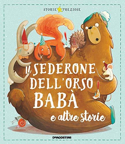9788851165963: Il sederone dell'orso Babà e altre storie