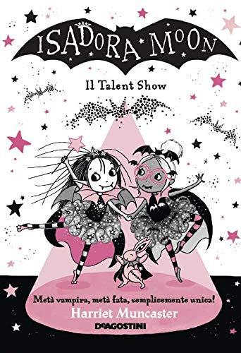 9788851172725: Il talent show vampiresco. Isadora Moon