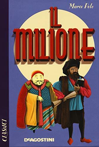 Il milione (Classici): Polo, Marco