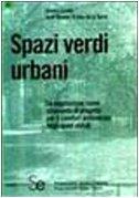 Spazi verdi urbani: Gianni Scudo; José