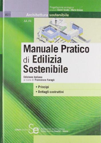 9788851305154: Manuale pratico di edilizia sostenibile. Ediz. illustrata