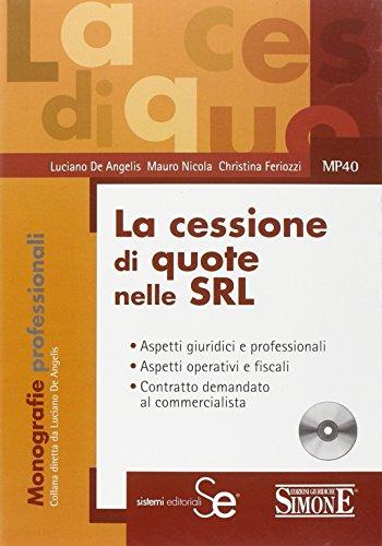 La cessione di quote nelle Srl: Luciano De Angelis;