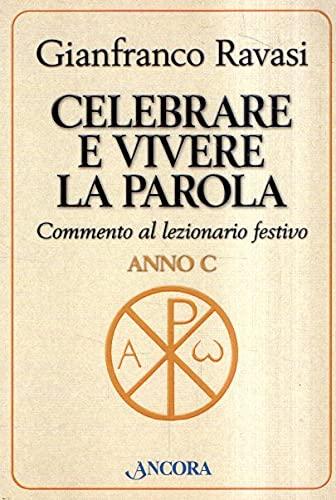 9788851400828: Celebrare e vivere la parola. Anno B. Commento al lezionario festivo