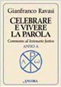 Celebrare e vivere la parola. Commento al: Ravasi, Gianfranco
