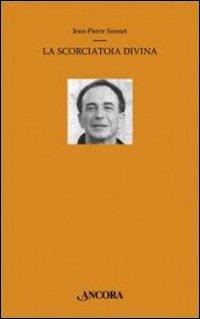 La scorciatoia divina: Jean-Pierre Sonnet