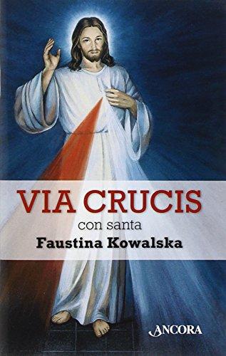 9788851416485: Via crucis con santa Faustina Kowalska (Sussidi liturgici)