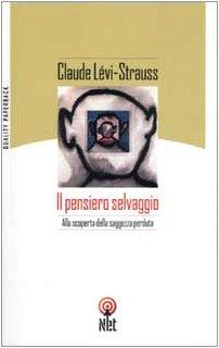 9788851520755: Il pensiero selvaggio (Quality paperback)