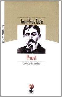 9788851521073: Proust. L'opera, la vita, la critica