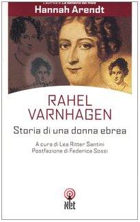 9788851521462: Rahel Varnhagen. Storia di un'ebrea