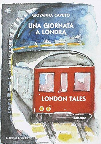 9788851723392: Una giornata a Londra (Biblioteca 80)
