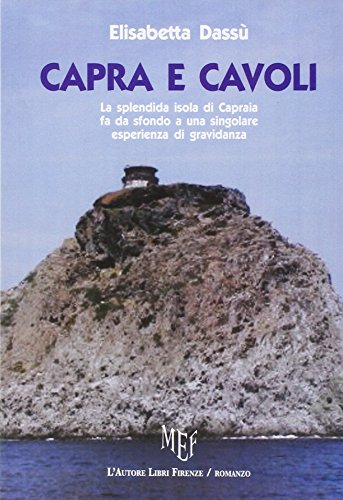 Capra e cavoli (Paperback): Elisabetta Dassù