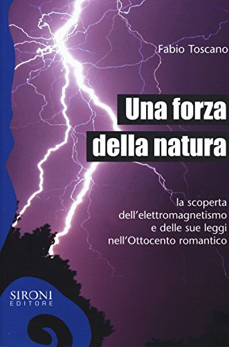 9788851802509: Una forza della natura (Galápagos)