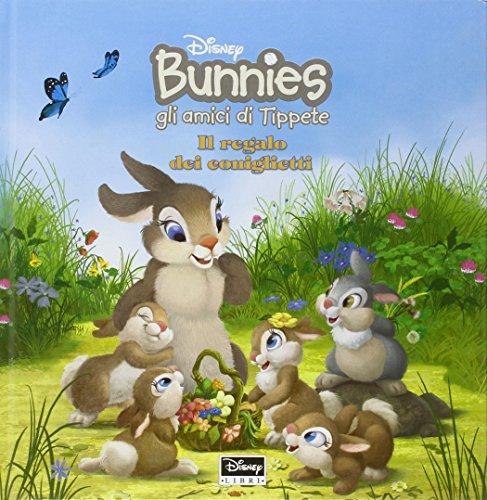 Il regalo dei coniglietti. Bunnies, gli amici di Tippete. Con gadget (8852205152) by [???]