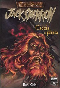 Caccia al pirata. Jack Sparrow (8852205934) by [???]