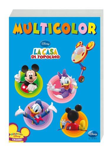 9788852206931: La casa di Topolino. Multicolor