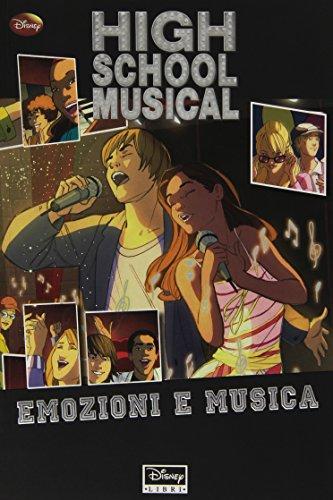 9788852209260: High School Musical. Emozioni e musica