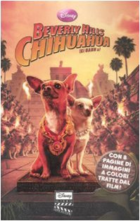 9788852209383: Beverly Hills Chihuahua