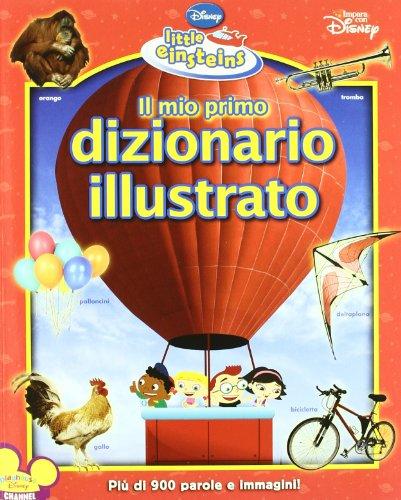 9788852211966: Il mio primo dizionario illustrato. Little Einsteins