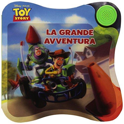 9788852212215: Toy story. La grande avventura. Libro sonoro