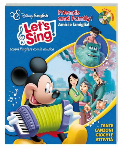 9788852212758: Friend's and family. Con CD Audio (Disney English. Let's sing!)