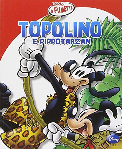 9788852214608: Topolino e Pippo Tarzan. Ediz. illustrata