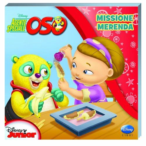 9788852214929: Agente speciale Oso. Missione merenda