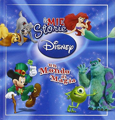 9788852215933: Le mie storie Disney. Un mondo di magia