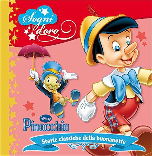 9788852218866: Pinocchio. Sogni d'oro. Ediz. illustrata