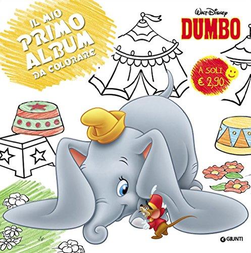 9788852220005: Dumbo. Il mio primo album da colorare