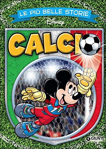 9788852220883: Le più belle storie. Calcio