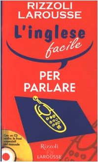 L'inglese facile per parlare (con cd audio)