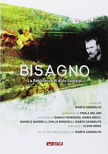 9788852605536: Bisagno. La Resistenza di Aldo Gastaldi. Con DVD